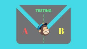 Cómo funciona una Campaña:A:B Testing en Mailchimp