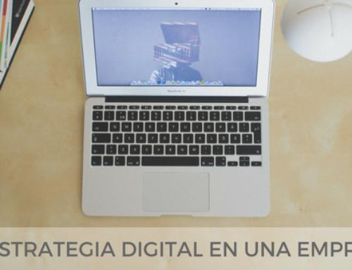 Qué es la estrategia digital en una empresa