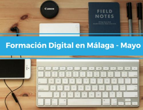 Formación Digital en Málaga Mayo