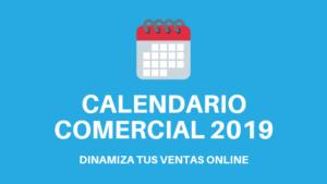 Calendario Comercial 2019 para negocios online