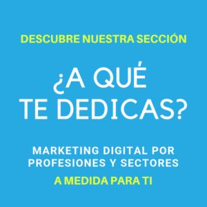 Marketing Digital por Profesiones y Sectores