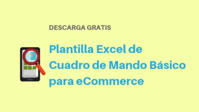 Plantilla Excel de Cuadro de Mando Básico para eCommerce