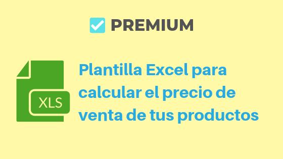 Plantilla PREMIUM Excel para calcular el precio de venta de tus productos-2