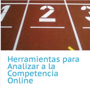 Herramientas para Analizar a tu competencia online