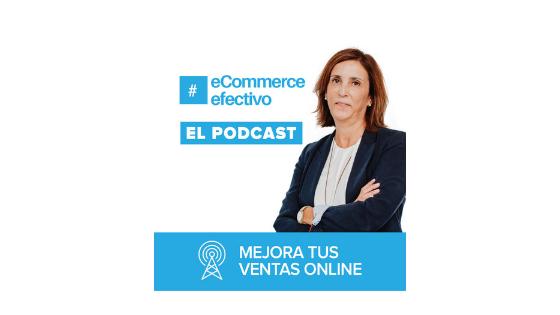 Podcast eCommerce Efectivo - Blog
